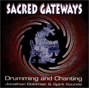 Sacred Gateways / Jonathan Goldman, Robert Gass