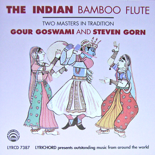 The Indian Bamboo Flute / Gour Goswami, Steven Gorn