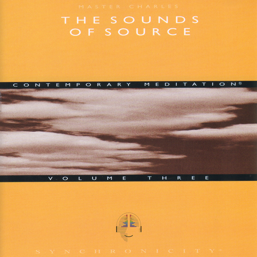 Sounds of Source Volume 3 / Master Charles Cannon