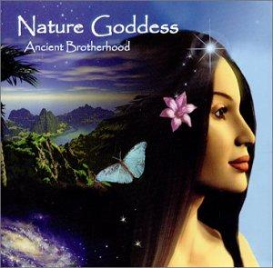Nature Goddess / Ancient Brotherhood