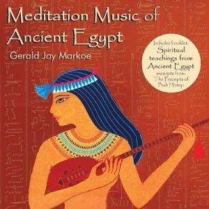 Meditation Music for Ancient Egypt / Gerald Jay Markoe