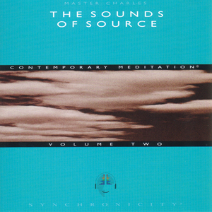 Sounds of Source Volume 2 / Master Charles Cannon