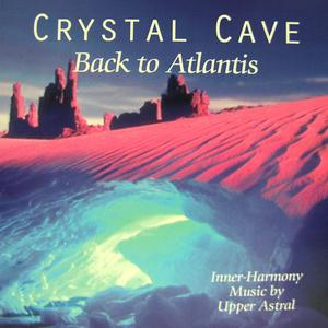 Crystal Cave / Upper Astral