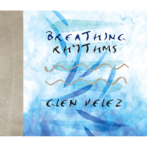 Breathing Rhythms / Glen Velez