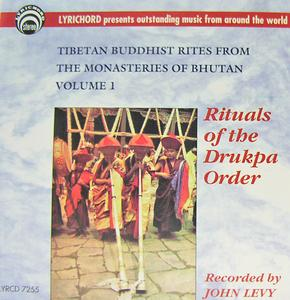 Tibetan Buddhist Rites From The Monasteries Of Bhutan Vol. I  : Rituals of the Drukpa Order from Thimpu and Punakha