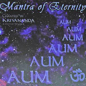 Aum : Mantra of Eternity / Kriyananda