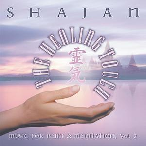 The Healing Touch / Shajan