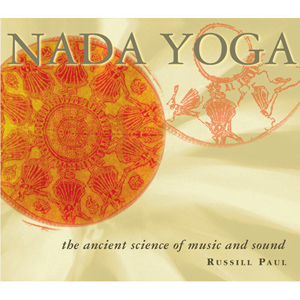 Nada Yoga / Russill Paul