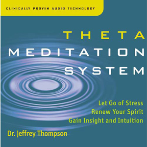 Theta Meditation/ Dr. Jeff Thompson