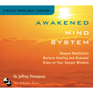 Awakened Mind System 2CD / Dr. Jeff Thompson