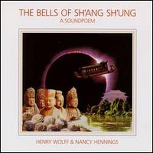The Bells of Sh'ang Sh'ung / Henry Wolff, Nancy Hennings