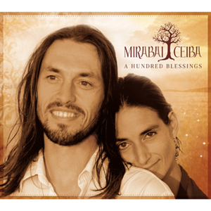A Hundred Blessing / Mirabai Ceiba