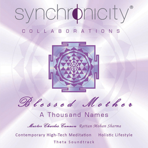 Blessed Mother - A Thousand Names / Master Charles Cannon, Rattan Mohan Sharma