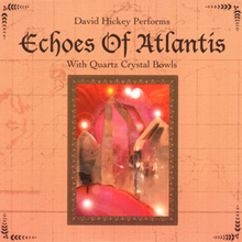 Echoes of Atlantis / DavId Hickey
